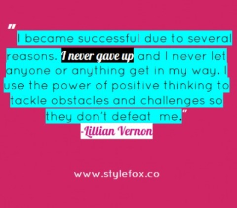 Quote of the Day: Lillian Vernon on Obstacles & Perseverance