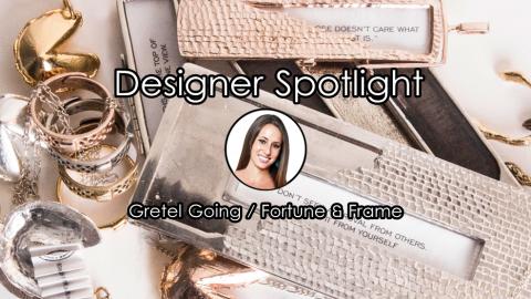 Inspirational Designer Spotlight: Q & A with Gretel Going of Fortune & Frame